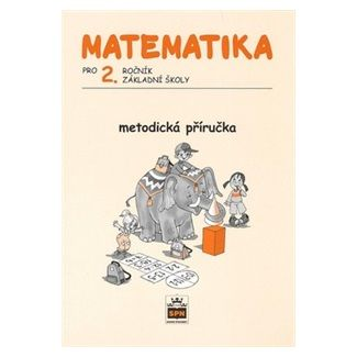Miroslava Čižková: Matematika pro 2. ročník základní školy - Metodická příručka cena od 87 Kč