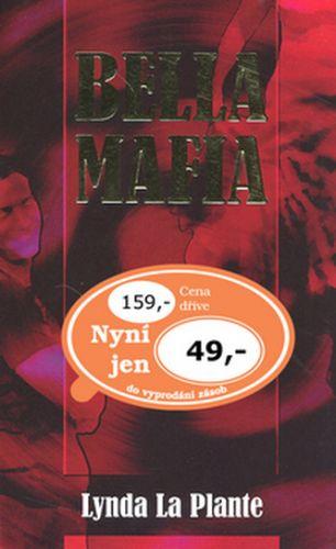 Lynda La Plante: Bella mafia cena od 36 Kč