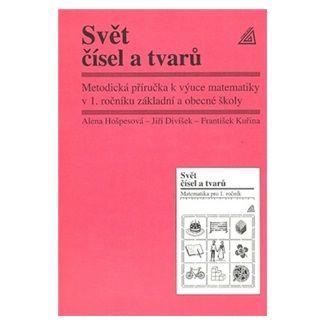 Hošpesová Alena: Matematika pro 1. roč. ZŠ MP Svět čísel a tvarů cena od 69 Kč