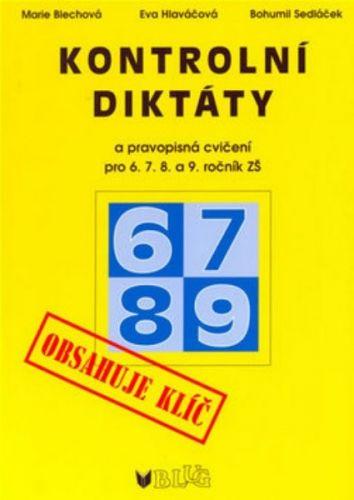 Marie Blechová: Kontrolní diktáty pro 6.-9. ročník ZŠ nv cena od 58 Kč