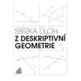 Maňásková E.: Sbírka úloh z deskriptivní geometrie cena od 102 Kč