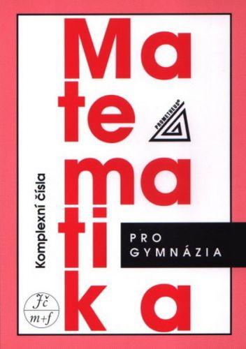PROMETHEUS Matematika pro gymnázia cena od 110 Kč