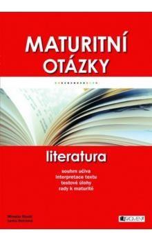 Miroslav Štochl, Lenka Bolcková: Maturitní otázky Literatura cena od 149 Kč