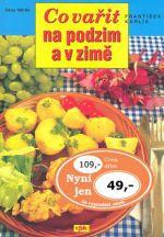 František Karlík: Co vařit na podzim a v zimě cena od 109 Kč