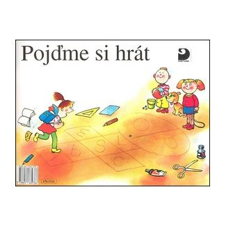 Simona Pišlová: Pojďme si hrát - První díl Slabikáře - 2. vydání cena od 64 Kč