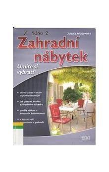 Alena Müllerová: Zahradní nábytek cena od 24 Kč