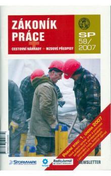 Zákoník práce SP58/2007 - cestovní náhrady + mzdové předpisy cena od 51 Kč