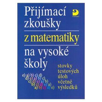 Miloš Kaňka: Přijímací zkoušky z matematiky na VŠ - modrá obálka cena od 85 Kč
