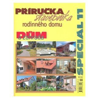 Peloton Příručka stavebníka rodinného domu cena od 63 Kč