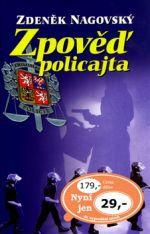 Zdeněk Nagovský: Zpověď policajta cena od 29 Kč