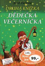 Jozef Pavlovič, Zuzana Nemčíková: Druhá knížka dědečka Večerníčka cena od 111 Kč