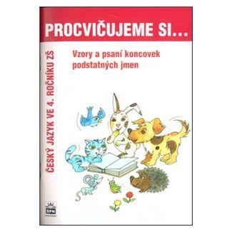 Lenka Galertová, Milena Brychtová: Procvičujeme si...Vzory podstatných jmen a psaní jejich koncovek (4.ročník) cena od 31 Kč