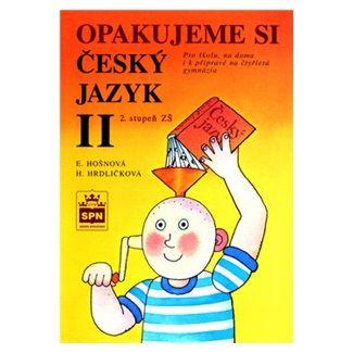 Styblík a  Vlastimil: Opakujeme si český jazyk II cena od 87 Kč