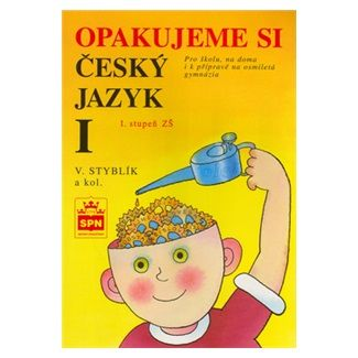Vlastimil Styblík: Opakujeme si český jazyk I cena od 82 Kč
