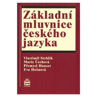 Vlastimil Styblík: Základní mluvnice českého jazyka cena od 108 Kč