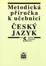 Vlastimil Styblík: Metodická příručka k učebnici Český jazyk pro 5.ročník základní školy cena od 61 Kč