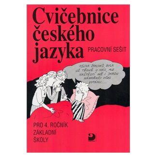 Jiřina Polanská: Cvičebnice českého jazyka pro 4. ročník ZŠ cena od 61 Kč