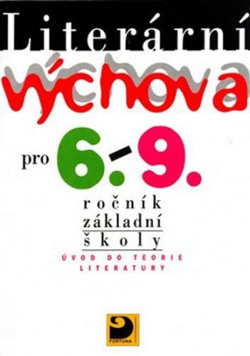 Josef Adlt: Literární výchova pro 6. - 9. ročník základní školy cena od 68 Kč