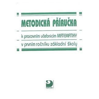 Jana Coufalová: Matematika pro 1. ročník ZŠ - Metodická příručka cena od 57 Kč