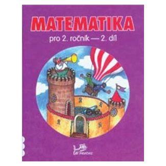 Hana Mikulenková, Josef Molnár: Matematika pro 2. ročník 2. díl cena od 37 Kč