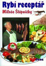 Miloš Štěpnička: Rybí receptář cena od 94 Kč