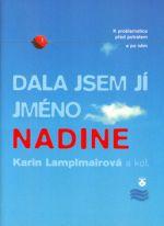 Karin Lamplmair: Dala jsem jí jméno Nadine cena od 83 Kč