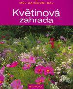 Wolfgang Grosser: Květinová zahrada cena od 77 Kč