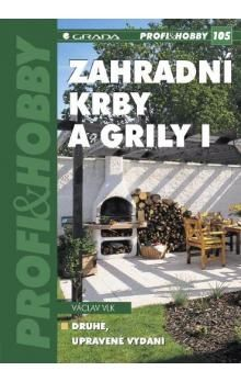 Václav Vlk: Zahradní krby a grily I cena od 101 Kč