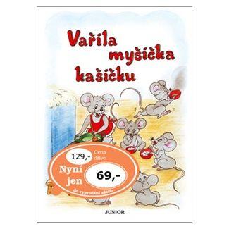 Vladimíra Vopičková: Vařila myšička kašičku cena od 48 Kč