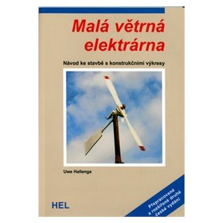 Hallenga Uwe: Malá větrná elektrárna - 2.vyd. cena od 56 Kč