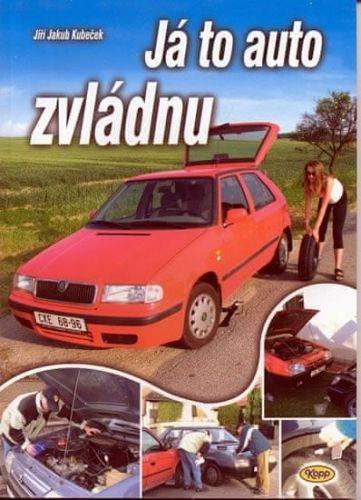 Jiří Jakub Kubeček: Já to auto zvládnu cena od 59 Kč