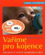 Dagmar von Cramm: Vaříme pro kojence cena od 50 Kč