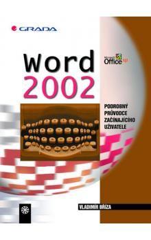 Vladimír Bříza: Word 2002 cena od 32 Kč