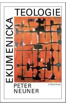 Peter Neuner: Ekumenická teologie cena od 45 Kč