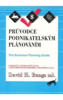 David H. Bangs: Průvodce podnikatelským plánováním cena od 94 Kč