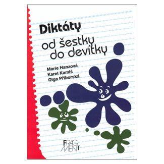 Karel Kamiš, Olga Příborská: Diktáty od šestky do devítky cena od 43 Kč