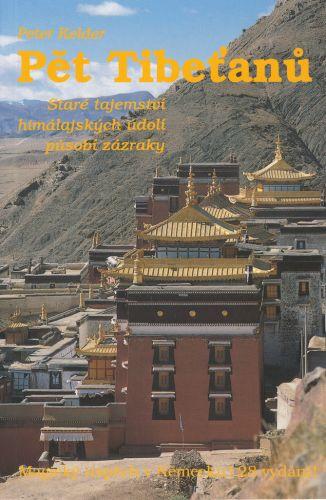 Peter Kelder: Pět Tibeťanů - Staré tajemství himálajských údolí působí zázraky cena od 58 Kč
