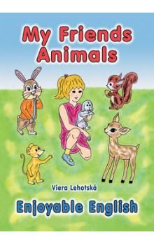 Viera Lehotská: My Friends Animals cena od 75 Kč