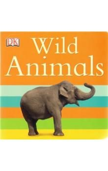 Dorling Kindersley Limited DK - Wild Animals cena od 47 Kč