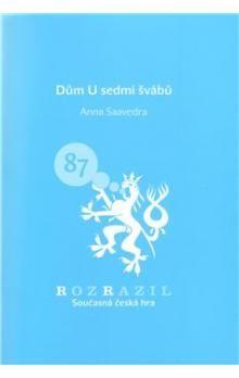 Anna Saavedra: Dům U Sedmi švábů cena od 33 Kč