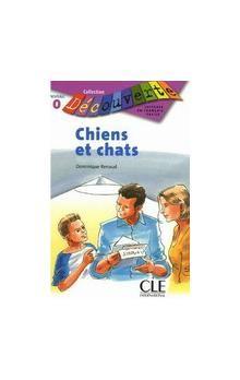 Renaud Dominique: Chiens et chats cena od 87 Kč