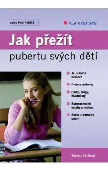 Tamara Cenková: Jak přežít pubertu svých dětí cena od 0 Kč