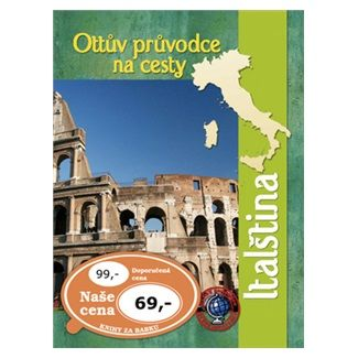 Ottovo nakladatelství Ottův průvodce na cesty Italština cena od 53 Kč