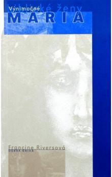 Francine Rivers: Mária cena od 111 Kč