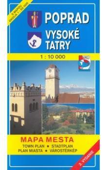 VKÚ Poprad, Vysoké Tatry 1:10 000 Mapa mesta Town plan cena od 63 Kč