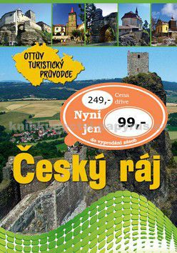 Ottovo nakladatelství Český ráj Ottův turistický průvodce cena od 60 Kč