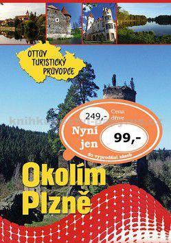 Ottovo nakladatelství Okolím Plzně Ottův turistický průvodce cena od 99 Kč