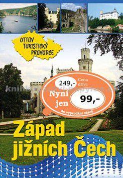 Ottovo nakladatelství Západ jižních Čech Ottův turistický průvodce cena od 69 Kč