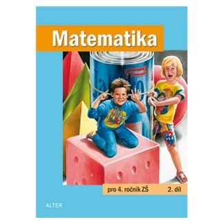 Kolektiv autorů: Matematika pro 4. ročník ZŠ 2.díl cena od 39 Kč