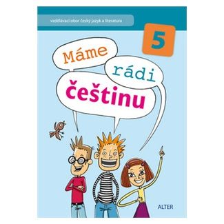 Kolektiv autorů: Máme rádi češtinu 5 cena od 66 Kč